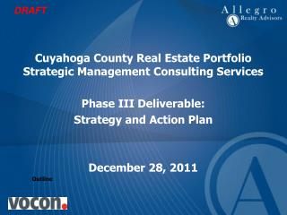 Cuyahoga County Real Estate Portfolio Strategic Management Consulting Services  Phase III Deliverable:  Strategy and Act
