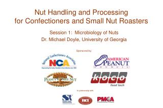 Nut Handling and Processing for Confectioners and Small Nut Roasters
