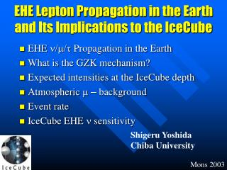 EHE Lepton Propagation in the Earth and Its Implications to the IceCube