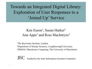 Towards an Integrated Digital Library: Exploration of User Responses to a 'Joined Up' Service