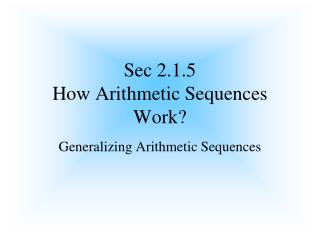 Sec 2.1.5 How Arithmetic Sequences Work?
