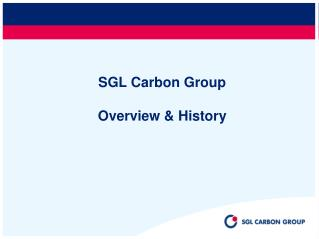 SGL Carbon Group Overview & History