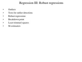 Regression III: Robust regressions