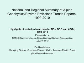 National and Regional Summary of Alpine Geophysics/Environ Emissions Trends Reports, 1999-2010