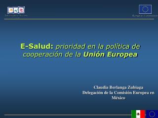 E-Salud: prioridad en la pol�tica de cooperaci�n de la  Uni�n Europea
