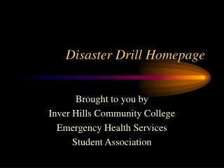 Disaster Drill Homepage