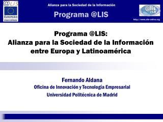 Programa @LIS: Alianza para la Sociedad de la Información entre Europa y Latinoamérica