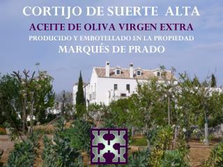 CORTIJO DE SUERTE ALTA ACEITE DE OLIVA VIRGEN EXTRA