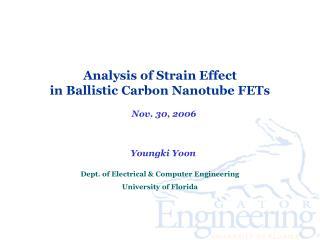 Analysis of Strain Effect  in Ballistic Carbon Nanotube FETs