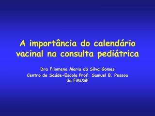 A importância do calendário vacinal na consulta pediátrica