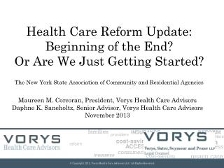 Maureen M. Corcoran, President, Vorys Health Care Advisors