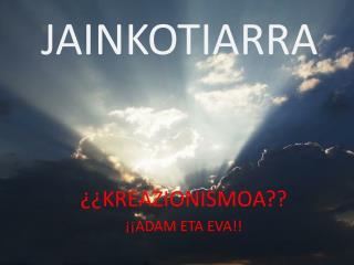 JAINKOTIARRA
