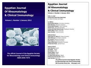 Egyptian Journal   Of Rheumatology   & Clinical Immunology Volume 1. Number 1.January 2012