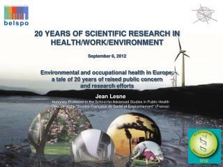 Jean Lesne Honorary Professor in the School for Advanced Studies in Public Health