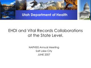 EHDI and Vital Records Collaborations at the State Level.