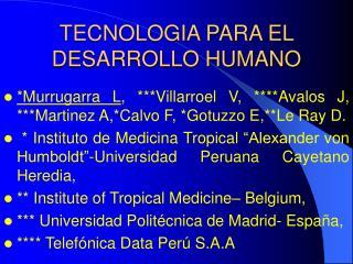 TECNOLOGIA PARA EL DESARROLLO HUMANO