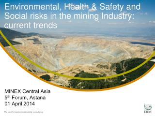 Environmental, Health & Safety and Social risks in the mining Industry: current trends