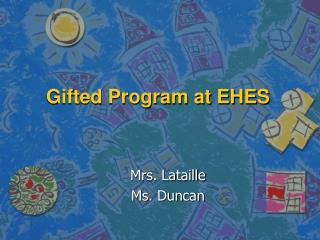 Gifted Program at EHES
