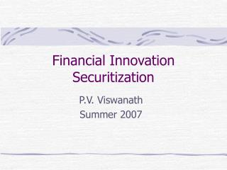 Financial Innovation Securitization