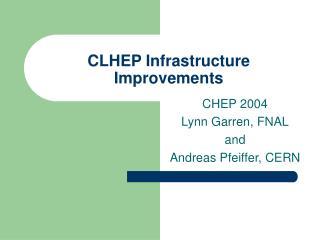 CLHEP Infrastructure Improvements
