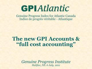 Full-Cost Accounting:  3 basic principles