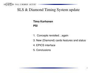 SLS & Diamond Timing System update