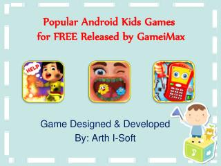 Popular Android Kids Games for FREE Released by GameiMax