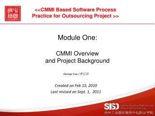 Module One: CMMI Overview  and Project Background
