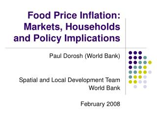 Food Price Inflation: Markets, Households  and Policy Implications