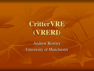 CritterVRE (VRERI)
