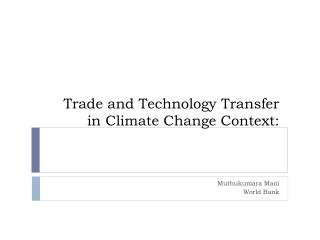 Trade and Technology Transfer in Climate Change Context: