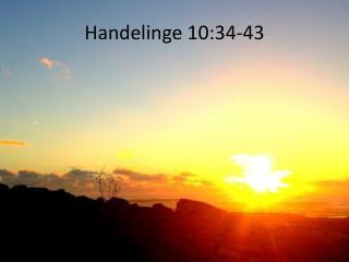 Handelinge 10:34-43