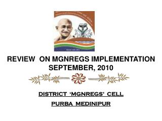 REVIEW  ON MGNREGS IMPLEMENTATION SEPTEMBER, 2010