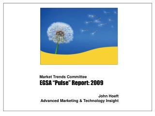 "EGSA ""Pulse"" Report: 2009"