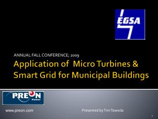Application of  Micro Turbines & Smart Grid for Municipal Buildings