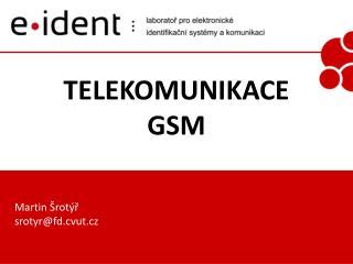 TELEKOMUNIKACE GSM