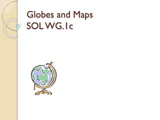 Globes and Maps SOL WG.1c