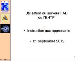 Utilisation du serveur FAD de l'EHTP