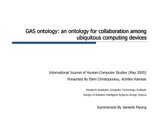 GAS ontology: an ontology for collaboration among ubiquitous computing devices