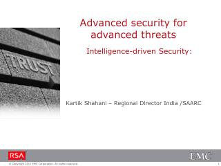 Intelligence-driven Security: