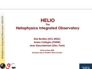 HELIO The Heliophysics  Integrated Observatory
