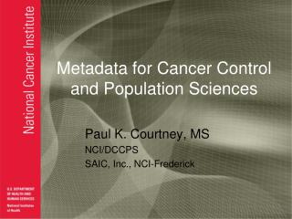 Metadata for Cancer Control and Population Sciences