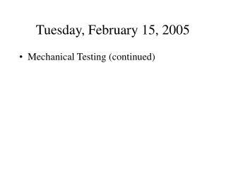 Tuesday, February 15, 2005