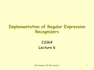 Implementation of Regular Expression Recognizers