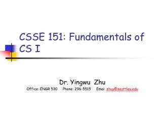 CSSE 151: Fundamentals of CS I