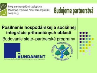 Posilnenie hospodárskej a sociálnej integrácie prihraničných oblastí