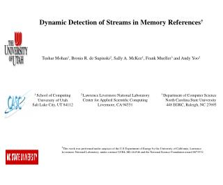 Dynamic Detection of Streams in Memory References †