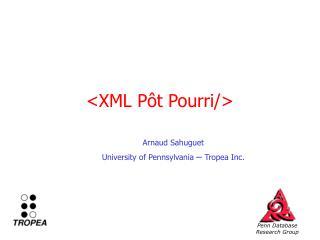 <XML P�t Pourri/>