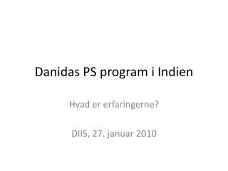Danidas PS program i Indien