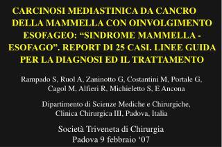 Società Triveneta di Chirurgia Padova 9 febbraio '07